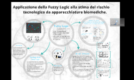Applicazione della Fuzzy Logic alla stima del rischio tecnologico da apparecchiature biomediche _w