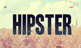 Copy of Hipster