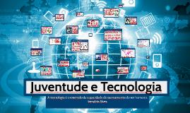Copy of Juventude e Tecnologia