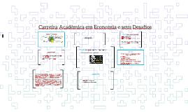 Carreira Acadêmica em Economia e seus Desafios
