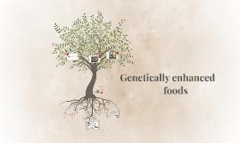 Genetically enhanced