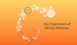 The Experience of  Divine Presence