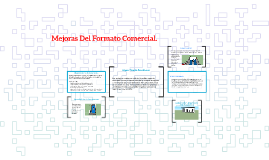 Mejoras Del Formato Comercial.