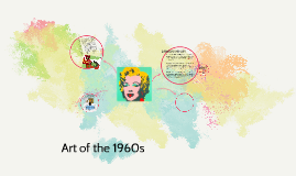 Art in the 1960s