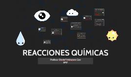 Copy of                REACCIONES QUÍMICAS