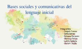 Bases sociales y comunicativas del lenguaje incial