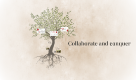Collaborate and Conquer