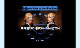 Jeffersonians vs Hamiltonians