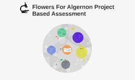 Flowers For Algernon Project Based Assessemnt