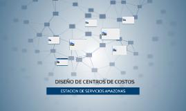 Copy of DISEÑO DE CENTROS DE COSTOS