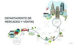 DEPARTAMENTO DE MERCADEO Y VENTAS