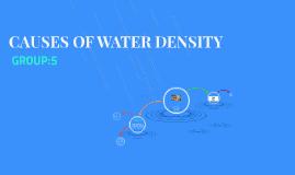 CAUSES OF WATER DENSITY