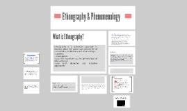 Phenomenology & Ethnography