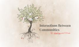 Interactions Between Communities