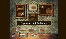 Popes and their Influence