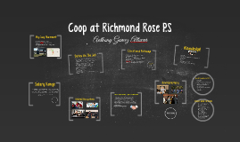 Coop at Richmond Rose P.S