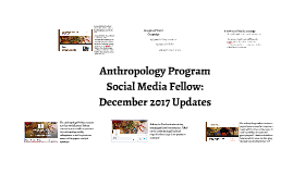 Anthropology Program Media Fellowship: December 2017 Updates