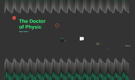 The Doctor of Physic