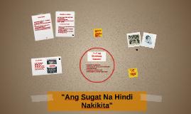 """Copy of """"Ang Sugat Na Hindi Nakikita"""""""
