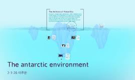 The antarctic environment