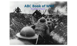 World War I ABC Book by Jessica Yaeger