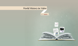 World History in Video