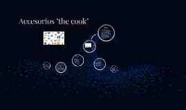 """accesorios """"the cook"""""""