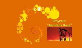 Proyecto Montaña Rusa