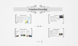 Venetien (Venedig)