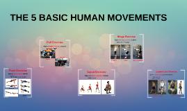 Copy of 5 BASIC HUMAN MOVEMENTS