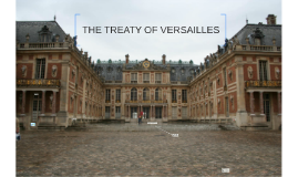 Copy of THE TREATY OF VERSAILLES