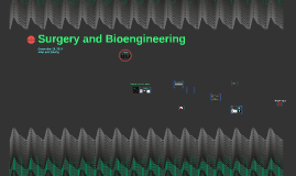 Surgery and Bioengineering