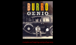 burro genius by mark headen on prezi