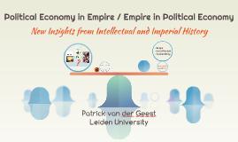 Political Economy in Empire / Empire in Political Economy