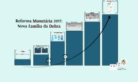 Reforma Monetária 2017_VF