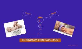 EL NIÑO CON PESO NATAL BAJO