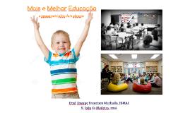 SJ Madeira 2016 Mais e Melhor Educação