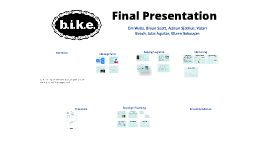 b.i.k.e. Final Presentation