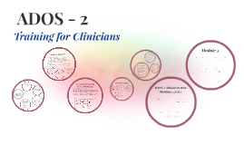 ADOS-2: Training for Clinicians
