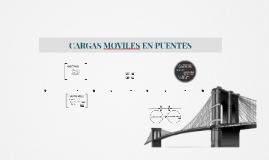 CARGAS MOVILES EN PUENTES
