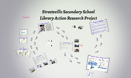 Streetsville Library Action Research Project
