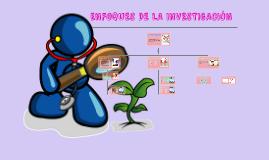 ENFOQUES DE LA INVESTIGACIÓN