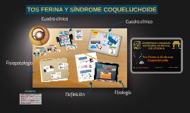 TOS FERINA Y SÍNDROME COQUELUCHOIDE