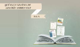 Copy of ¿Qué es Sistema de Gestión Ambiental?