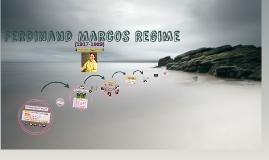 Copy of Ferdinand Marcos Regime