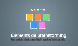 Copie de Élements de brainstorming