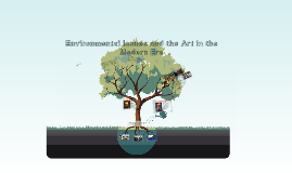 Environmental Issues and the Art in the Modern Era