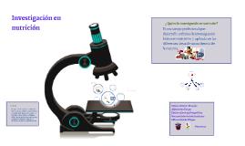 Copy of Investigacion en Nutricion
