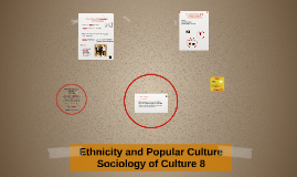 Ethnicity and Popular Culture
