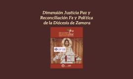 Dimensión Justicia Paz, Reconciliación Fe y Política de la Diócesis de Zamora